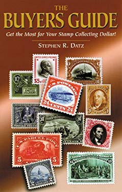 The Buyers Guide: Get the Most for Your Stamp Collecting Dollar! 9780882190310