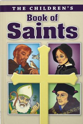 Childrens Book of Saints 9780882711300