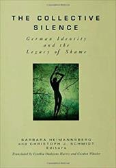 The Collective Silence: German Identity and the Legacy of Shame 3945819