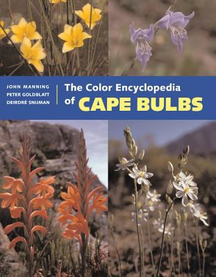 The Color Encyclopedia of Cape Bulbs 9780881925470
