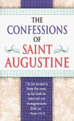 The Confessions of Saint Augustine 9780883683828
