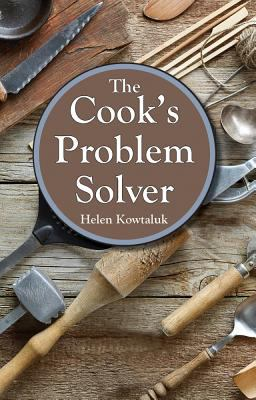 The Cook's Problem Solver 9780882896007