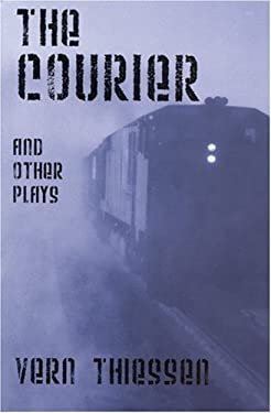 The Courier and Other Plays 9780887547546