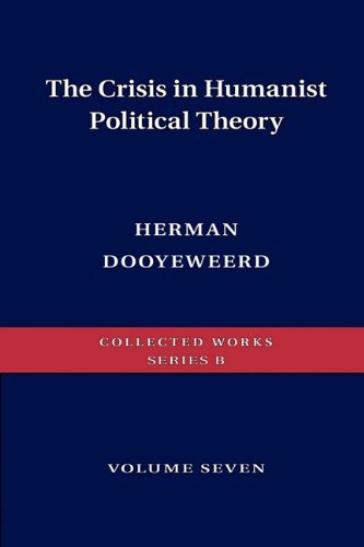 The Crisis in Humanist Political Theory 9780888152121