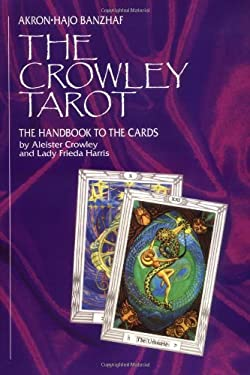 The Crowley Tarot: The Handbook to the Cards 9780880797153