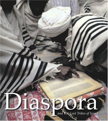 The Diaspora and the Lost Tribes of Israel 9780883636046