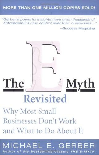 The E Myth Revisited 9780887307287