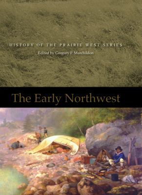 The Early Northwest 9780889772076