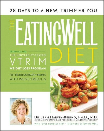 The Eating Well Diet: Introducing the University-Tested VTrim Weight-Loss Program 9780881507225