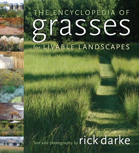 The Encyclopedia of Grasses for the Livable Landscape 9780881928174