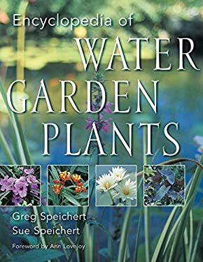 The Encyclopedia of Water Garden Plants 9780881926255