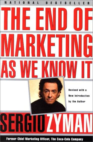 The End of Marketing as We Know It 9780887309830
