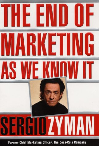 The End of Marketing as We Know It 9780887309861