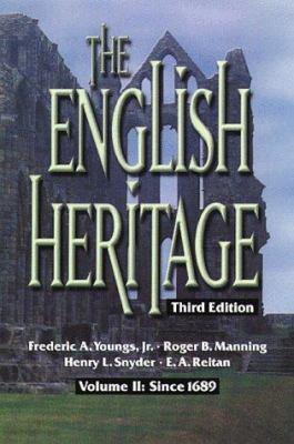 The English Heritage: Volume II: Since 1689 9780882959818