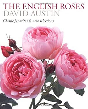 The English Roses: Classic Favorites & New Selections 9780881927535