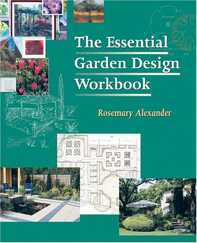 The Essential Garden Design Workbook 9780881926644