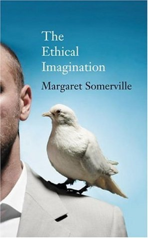 The Ethical Imagination: CBC Massey Lectures 9780887847479