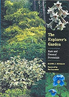The Explorer's Garden: Rare and Unusual Perennials 9780881924268
