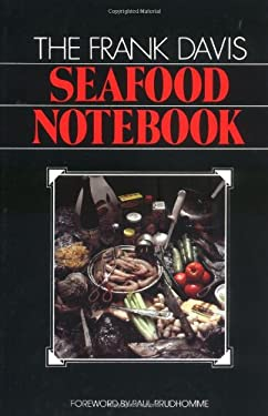 The Frank Davis Seafood Notebook 9780882893099