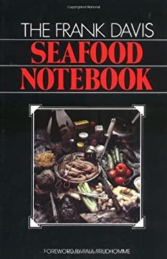 The Frank Davis Seafood Notebook 9780882893099
