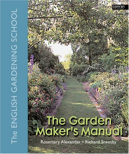 The Garden Maker's Manual 9780881927047