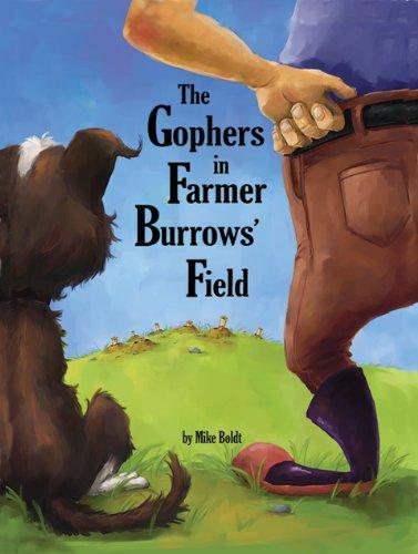 The Gophers in Farmer Burrows' Field 9780881444728