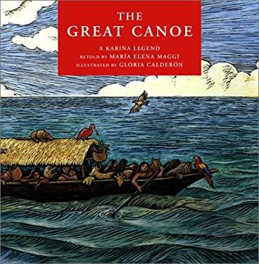 The Great Canoe: A Karina Legend 9780888994448