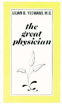The Great Physician 9780882437293