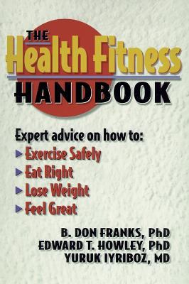 The Health Fitness Handbook 9780880116510