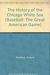 The History of the Chicago White Sox 3975152