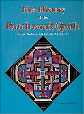 History of the Patchwork Quilt