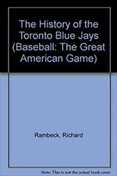 The History of the Toronto Blue Jays 3975175
