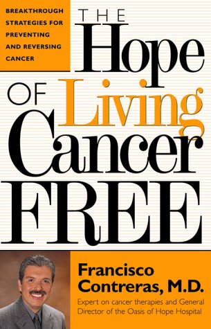 The Hope of Living Cancer Free 9780884196556