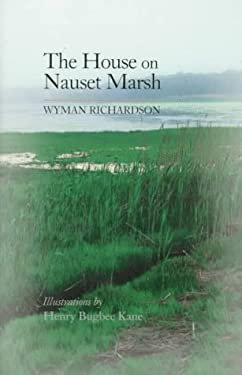 The House on Nauset Marsh: A Cape Cod Memoir 9780881504026