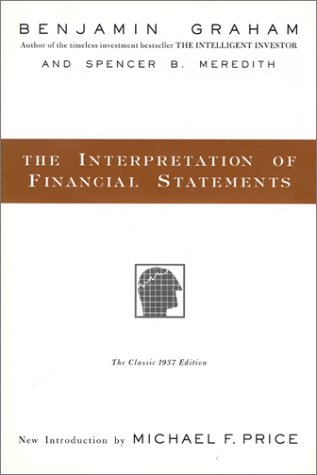 The Interpretation of Financial Statements: The Classic 1937 Edition 9780887309137