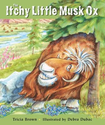 The Itchy Little Musk Ox 9780882406145