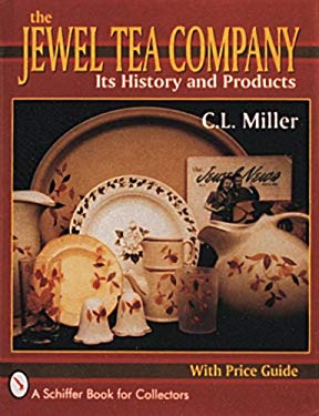 The Jewel Tea Company: Its History and Products 9780887406348