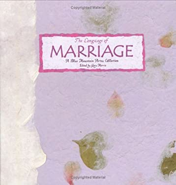 The Language of Marriage: A Blue Mountain Arts Collection 9780883965054