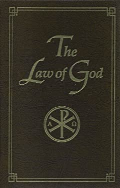 The Law of God: For Study at Home and School 9780884650447