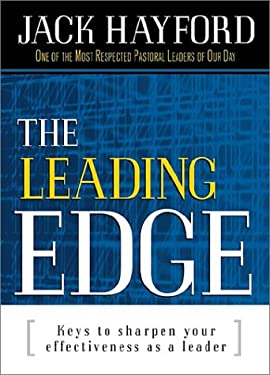The Leading Edge: Keys to Sharpen Your Effectiveness as a Leader 9780884197577