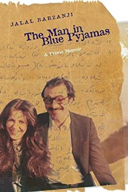 The Man in Blue Pyjamas: A Prison Memoir 9780888645364