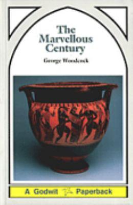 The Marvellous Century: Archaic Man and the Awakening of Reason 9780889027398
