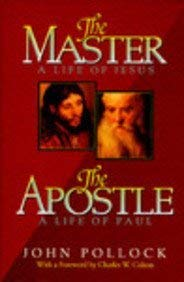 The Master and the Apostle: A Collection Consisting of the Master: A Life of Jesus and The... 9780884861195