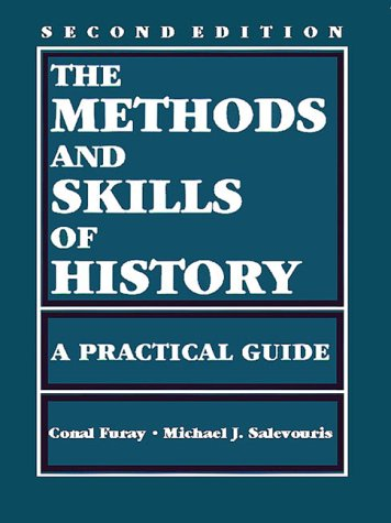 The Methods and Skills of History: A Practical Guide 9780882959825