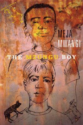 The Mzungu Boy 9780888996640