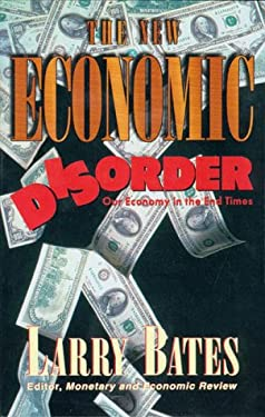The New Economic Disorder 9780884193838