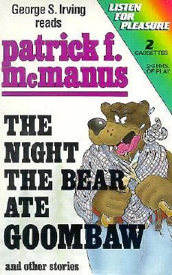 The Night the Bear Ate Goombaw-2 Cassettes 9780886462611