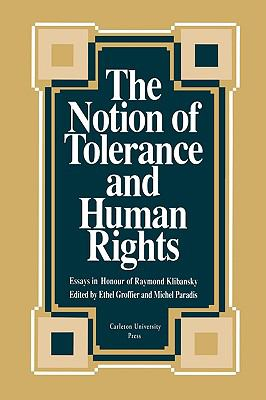 The Notion of Tolerance and Human Rights 9780886291631