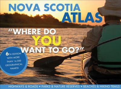 The Nova Scotia Atlas 9780887807077