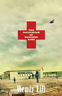 The Occupation of Heather Rose 9780889225930